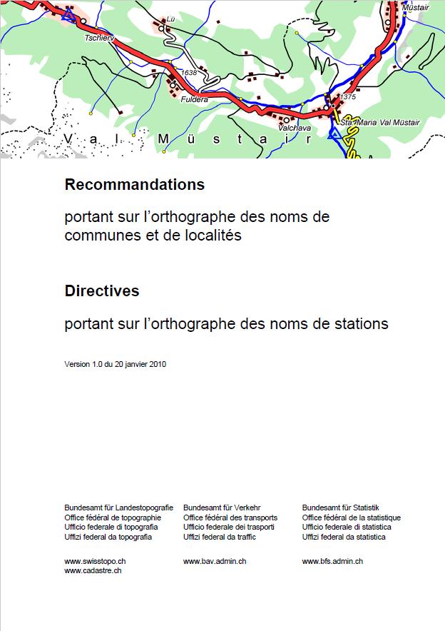 Recommandations portant sur l'orthographe des noms de communes et de localités Directives portant sur l'orthographe des noms de stations.